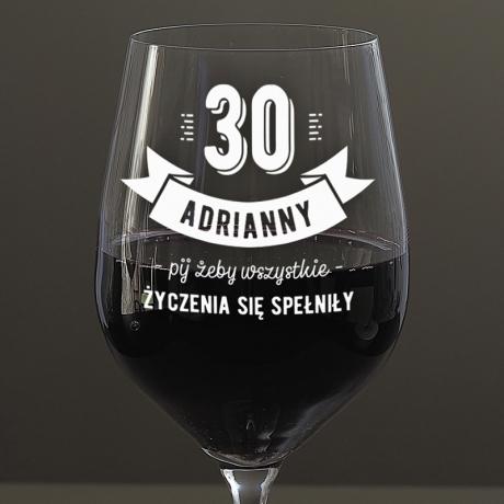 Kieliszek do wina na 30 urodziny