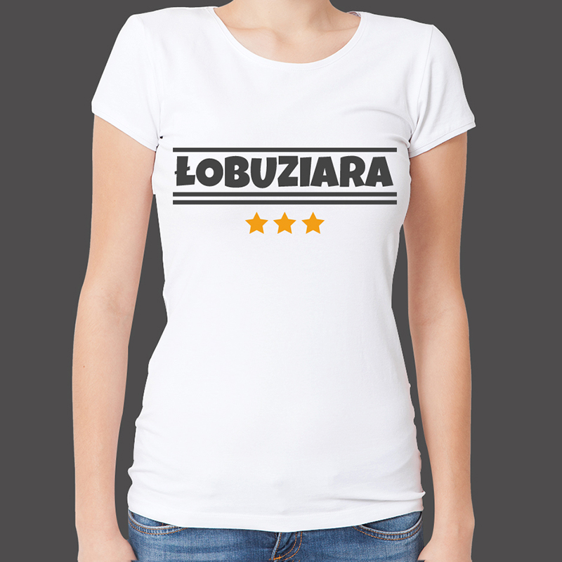 Koszulka Łobuziara z napisem (T shirt Łobuziara)