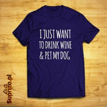 Koszulka ze śmiesznym napisem dla fanów wina i psów
